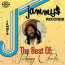 King Jammys Presents The Best Of Johnny Clarke thumbnail