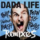 Born To Rage (Remixes) thumbnail