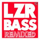 LZR BASS (Remixed) thumbnail