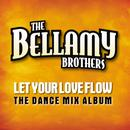 Let Your Love Flow (The Dance Mix Album) thumbnail