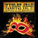 CARNIVAL VOL. II...Memoirs Of An Immigrant (Deluxe Edition) thumbnail