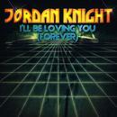 I'll Be Loving You (Forever) EP thumbnail