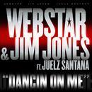 Dancin On Me (Radio Single) thumbnail