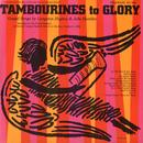 Tambourines To Glory: Gospel Songs By Langston Hughes And Jobe Huntley thumbnail