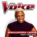 Ain't No Way (The Voice Performance) thumbnail