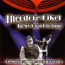 In My Own Lifetime: 12 Musical Theater Classics thumbnail