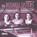 The Boswell Sisters Collection Pt. 5 thumbnail