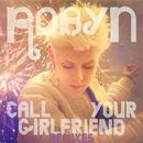 Call Your Girlfriend (Remixes) - EP thumbnail