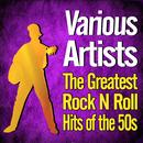 The Greatest Rock N Roll Hits Of The 50s thumbnail