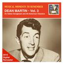 Musical Moments To Remember – Dean Martin, Vol. 3: An Italian Songbook & All American Classics (Remastered 2015) thumbnail