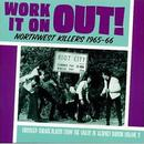 Work It On Out!: Northwest Killers Vol. 3 thumbnail