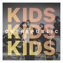 Kids (Acoustic) (Single) thumbnail