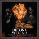 Detona El Fuego (Single) thumbnail
