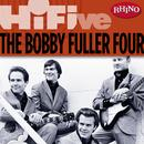 Rhino Hi-Five: The Bobby Fuller Four thumbnail