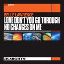 Almighty Presents: Love Don't You Go Through No Changes On Me thumbnail