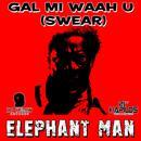Gal Mi Waah U (Swear) - Single thumbnail
