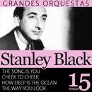 Las Mejores Orquestas Del Mundo Vol.16: Stanley Black thumbnail