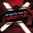 We Won't Be Home For Christmas thumbnail