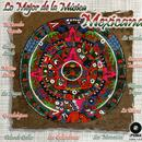 Lo Mejor de la Musica Mexicana thumbnail