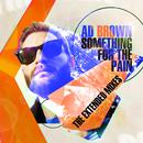 Something For The Pain (The Extended Mixes) thumbnail