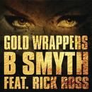 Gold Wrappers (Single) (Explicit) thumbnail
