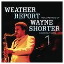 Weather Report Recordings Of Wayne Shorter Compositions 1 thumbnail