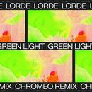 Green Light (Chromeo Remix) (Single) thumbnail