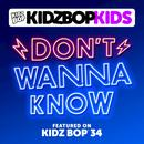 Don't Wanna Know (Single) thumbnail