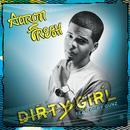 Dirty Girl thumbnail