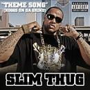 Theme Song (Hoggs On Da Grind) thumbnail