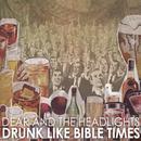 Drunk Like Bible Times thumbnail