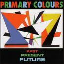 Past Present & Future thumbnail