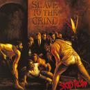 Slave To The Grind thumbnail