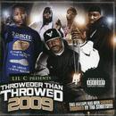 Throweder Than Throwed 2009 (Explicit) thumbnail