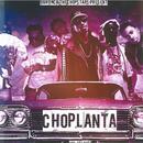 Choplanta (Explicit) thumbnail