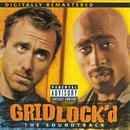 Gridlock'd (Original Soundtrack) (Explicit) thumbnail