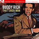 That's Rich, Man - From The Archives (Digitally Remastered) thumbnail