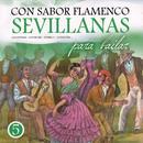 """Con Sabor A Flamenco """"Sevillanas Para Bailar"""" Vol 5 thumbnail"""