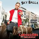 Confessions Of A Ballaholic (Explicit) thumbnail