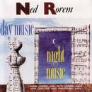 NED ROREM: Day Music - Night Music thumbnail