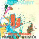 New Song (Mike D Remix) thumbnail