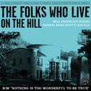 The Folks Who Live On The Hill thumbnail