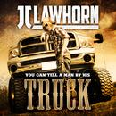 You Can Tell A Man By His Truck (Single) thumbnail
