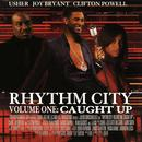 Rhythm City Volume One: Caught Up thumbnail