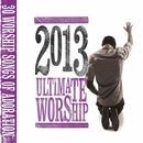 Ultimate Worship 2013 thumbnail
