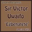 51 Lex Presents Egbenatete thumbnail