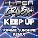 Keep Up (Tommie Sunshine Brooklyn Fire Retouch) (Single) thumbnail