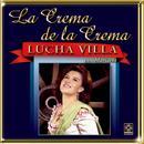 La Crema De La Crema - Lucha Villa thumbnail
