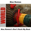 Max Romeo's Don't Rock My Boat thumbnail