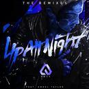 Up All Night (The Remixes) (Single) thumbnail
